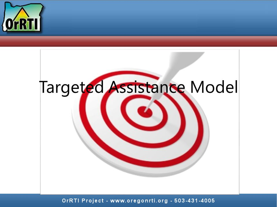 Targeted Assistance Model