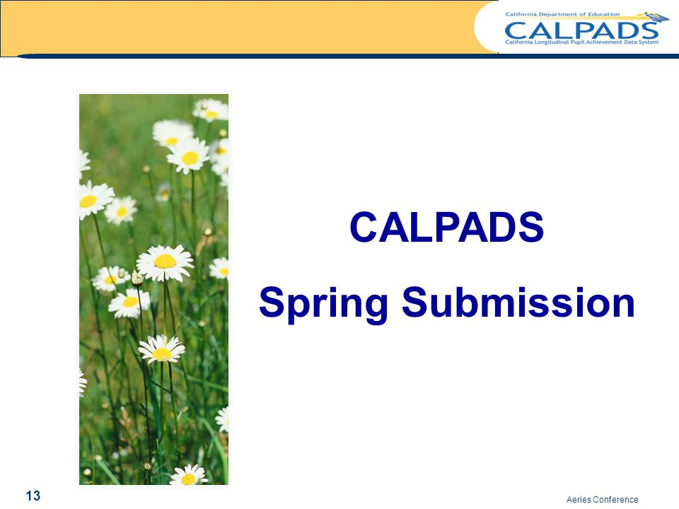 Aeries Conference CALPADS Spring Submission 13