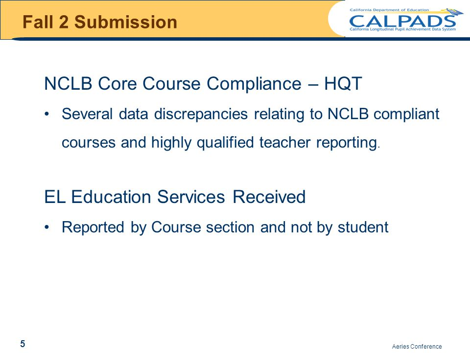 Fall 2 Submission Options to correct CRSE127 warnings Change the State Course Code to a Non Core Course code in Course Section or Change the NCLB Core to Y and report the HQT status Remember Report 3.4 and 3.5 are only including courses that you have flagged as core courses they are not including non core courses.