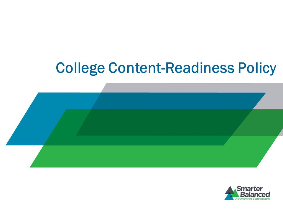 College Content-Readiness Policy