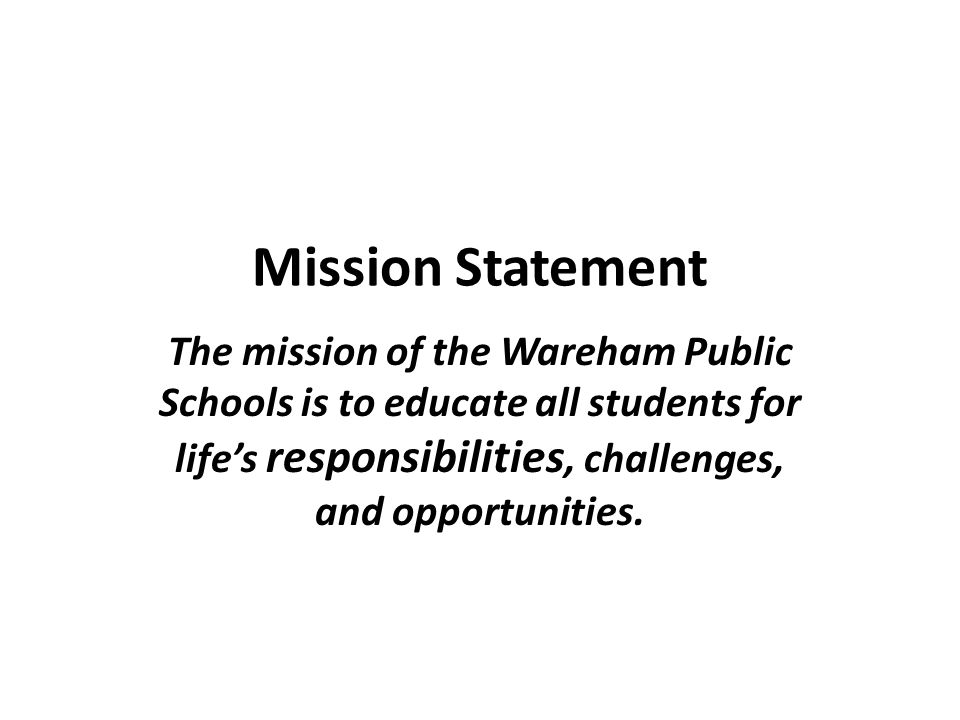 Wareham Public Schools We are the largest employer in Town.