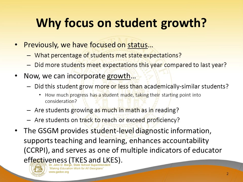 Why focus on student growth.