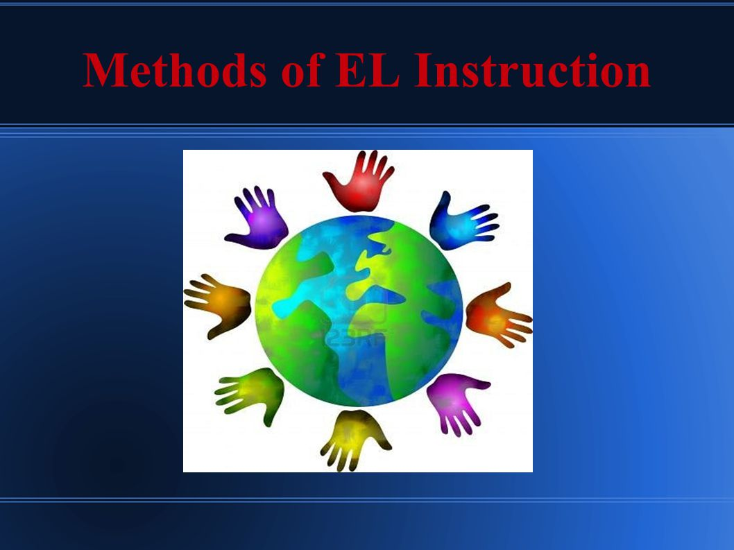 Methods of EL Instruction