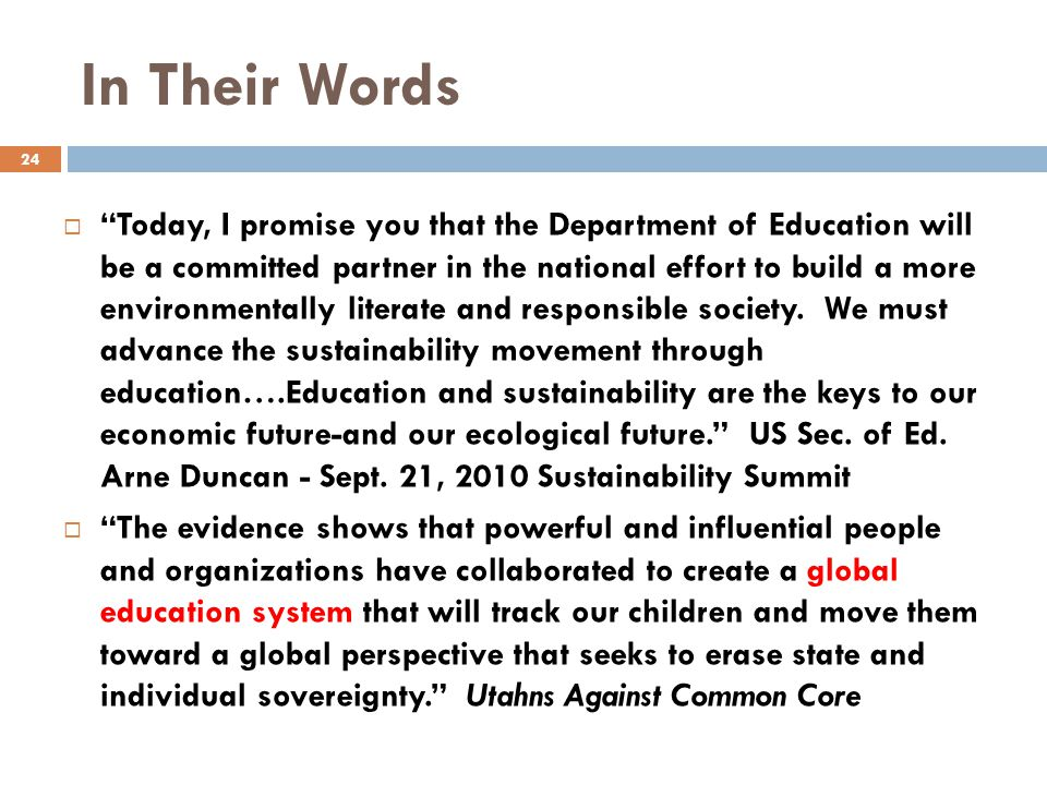 In Their Words  Today, I promise you that the Department of Education will be a committed partner in the national effort to build a more environmentally literate and responsible society.