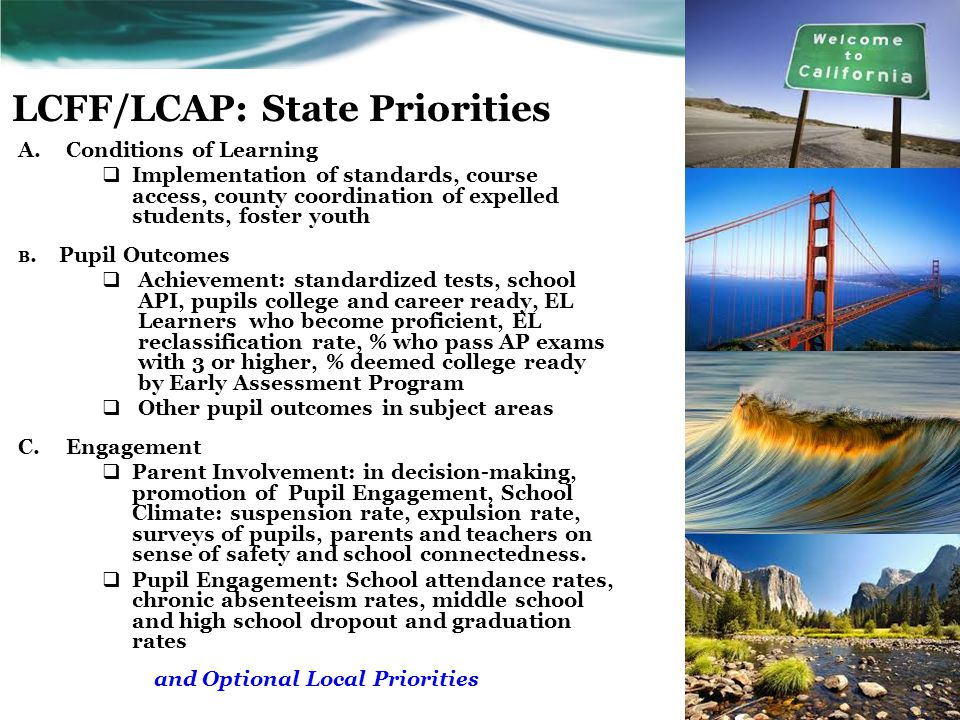 LCFF/LCAP: State Priorities A.Conditions of Learning  Implementation of standards, course access, county coordination of expelled students, foster yo