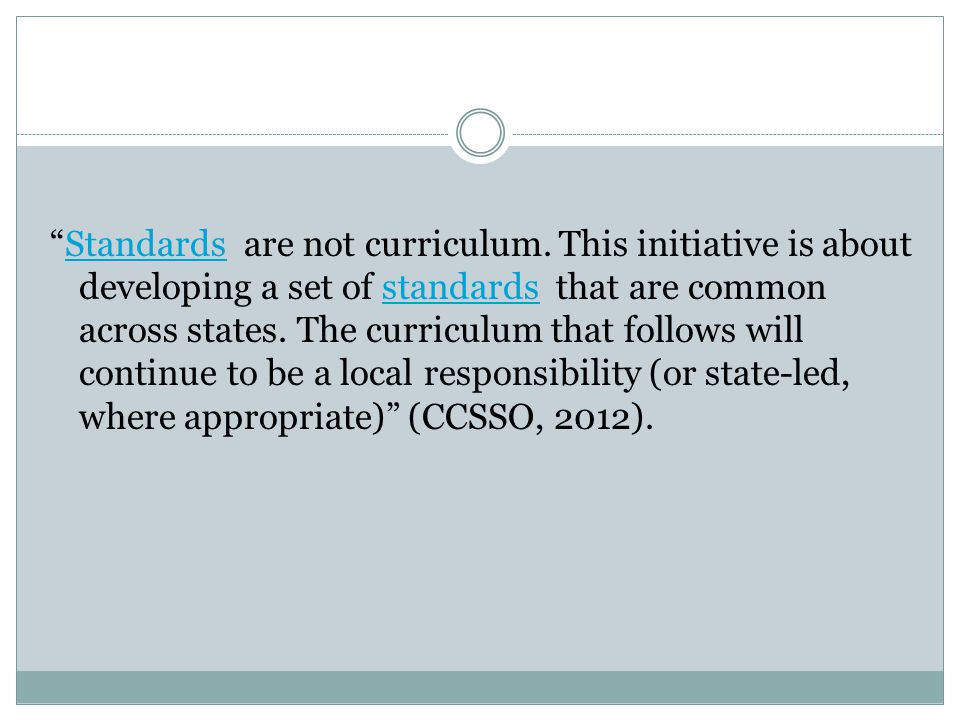 Standards are not curriculum.