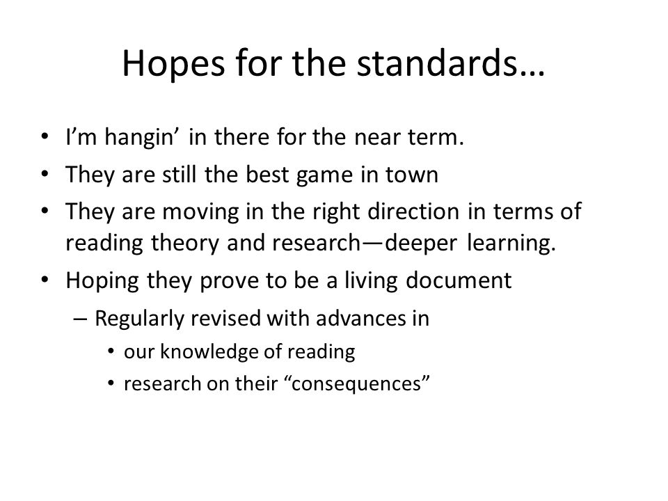Hopes for the standards… I'm hangin' in there for the near term.
