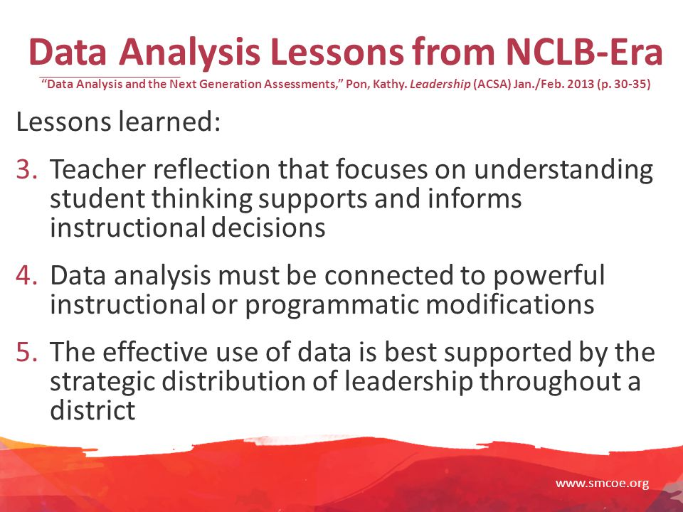 www.smcoe.org Data Analysis Lessons from NCLB-Era Data Analysis and the Next Generation Assessments, Pon, Kathy.