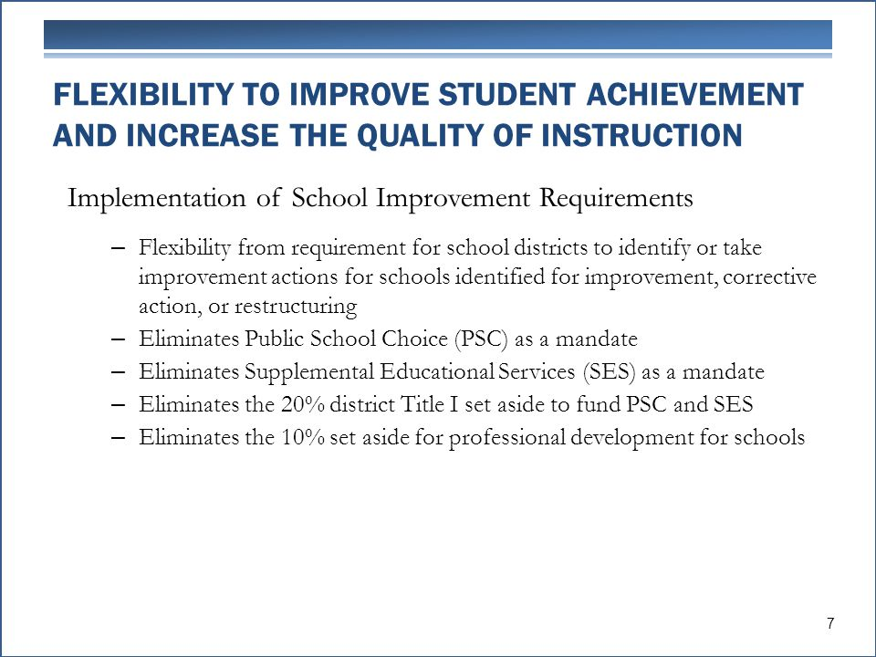 Implementation of School Improvement Requirements – Flexibility from requirement for school districts to identify or take improvement actions for scho