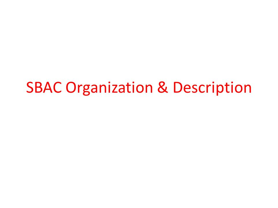 SBAC Organization & Description