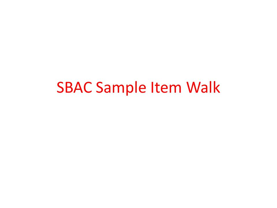 SBAC Sample Item Walk