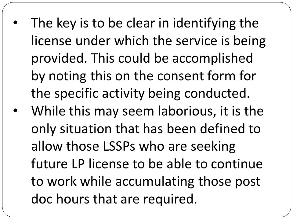 The key is to be clear in identifying the license under which the service is being provided.