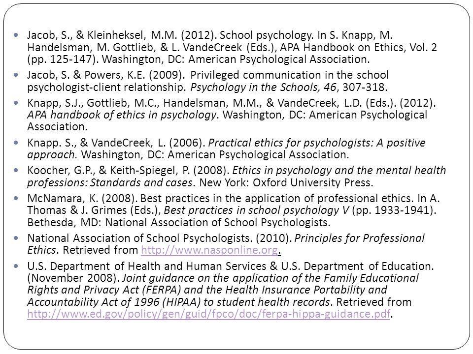 Jacob, S., & Kleinheksel, M.M. (2012). School psychology.