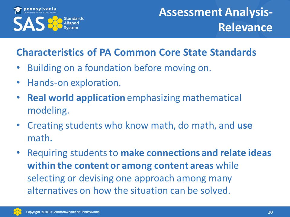 Assessment Analysis- Relevance Characteristics of PA Common Core State Standards Building on a foundation before moving on.