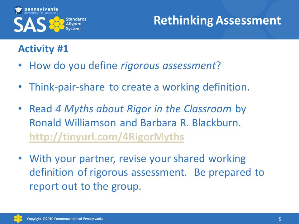 Rethinking Assessment Activity #1 How do you define rigorous assessment.