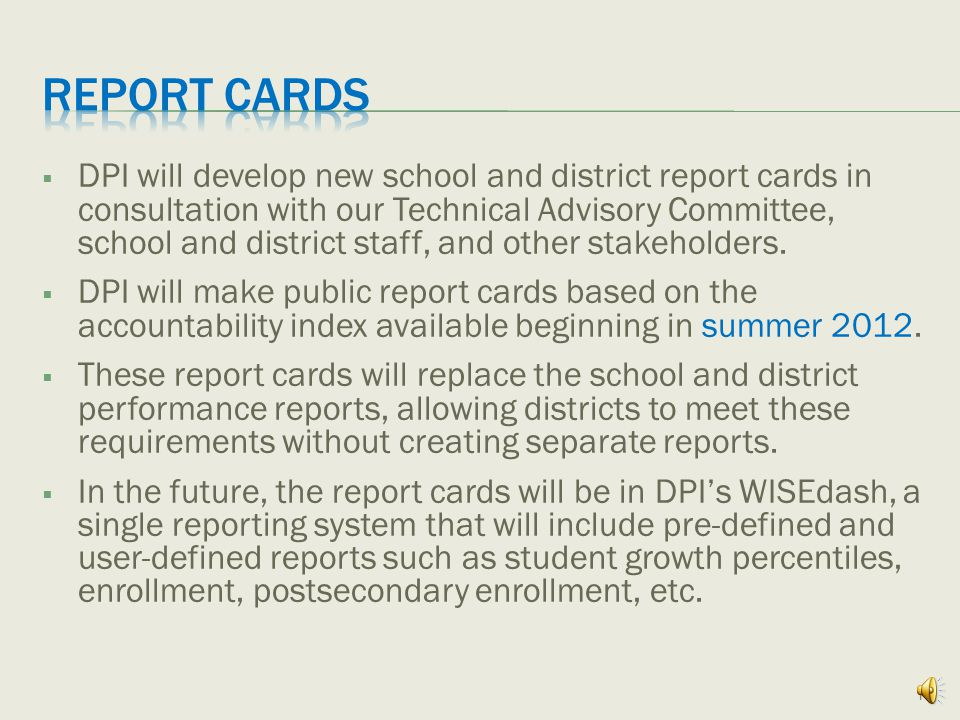  DPI will set differentiated expectations (Annual Measurable Objectives/AMOs) for reading and mathematics performance and graduation rates for each school and student subgroup.