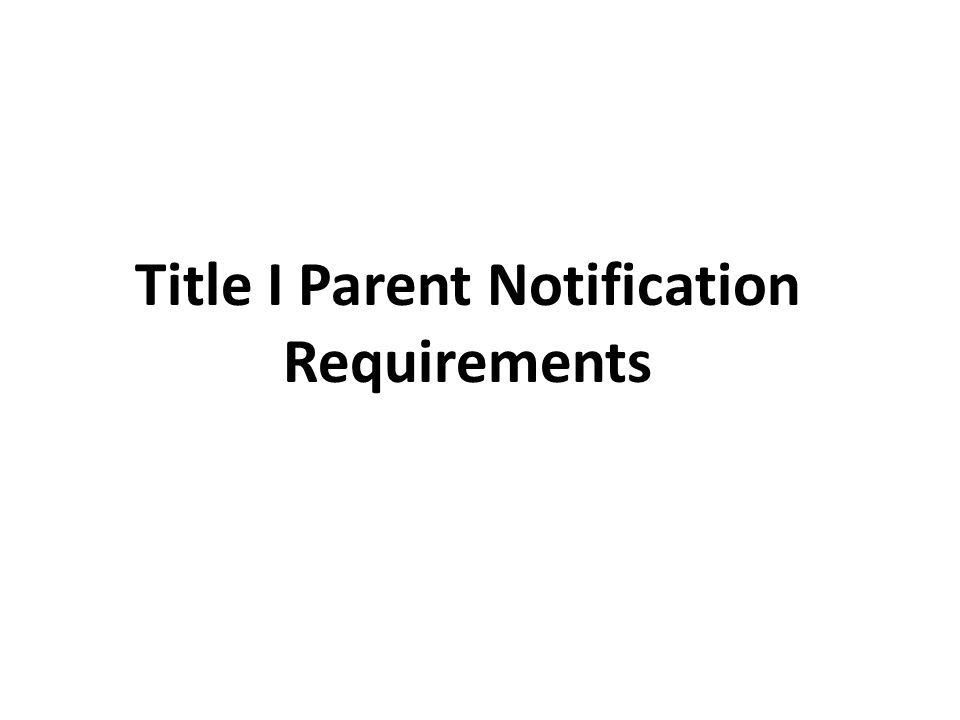 Title I Parent Notification Requirements