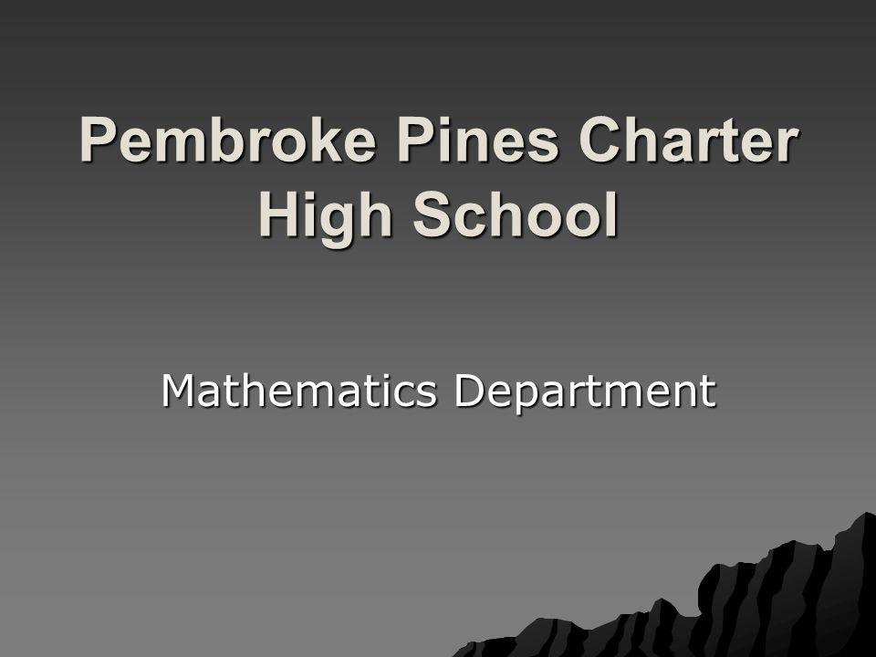 Pembroke Pines Charter High School Mathematics Department