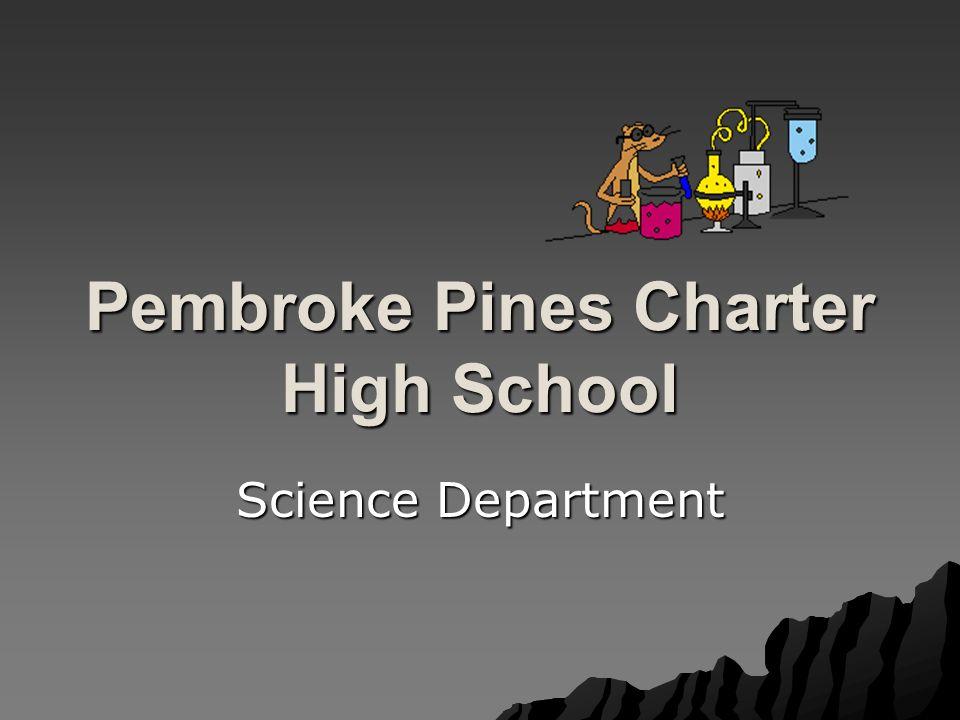 Pembroke Pines Charter High School Science Department