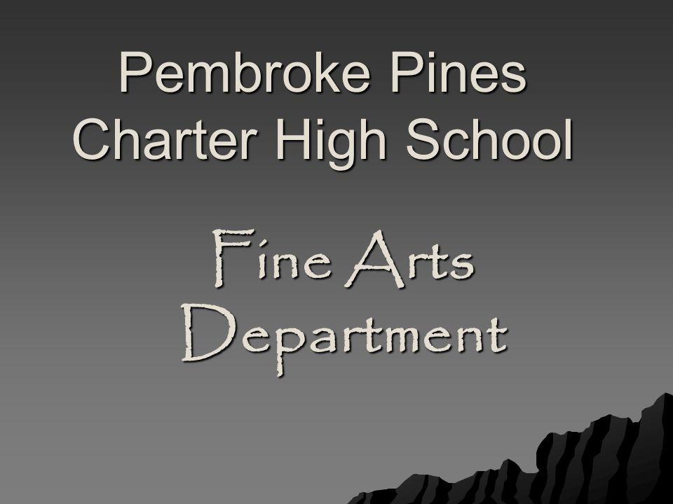 Fine Arts Department Pembroke Pines Charter High School