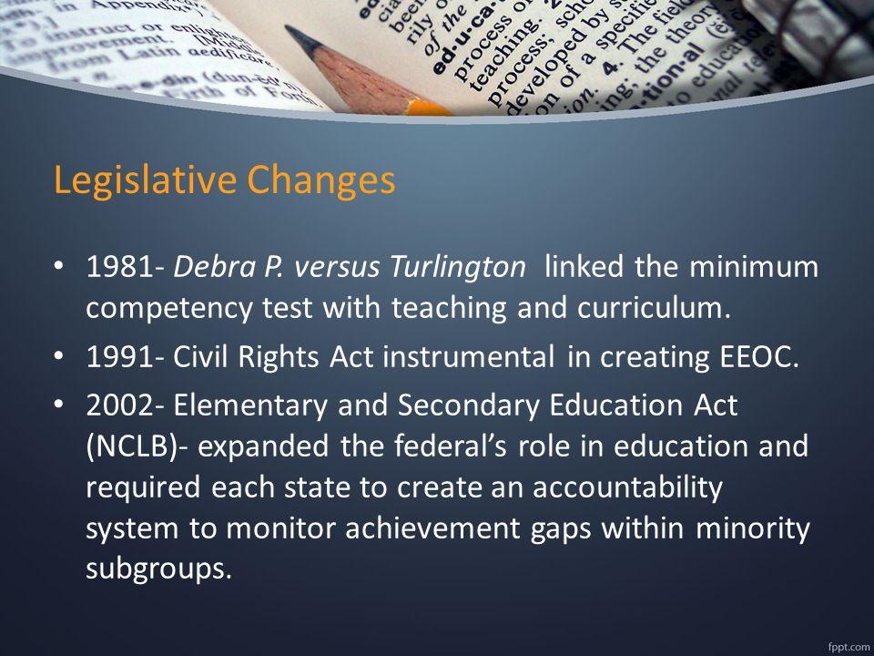 Legislative Changes 1981- Debra P.