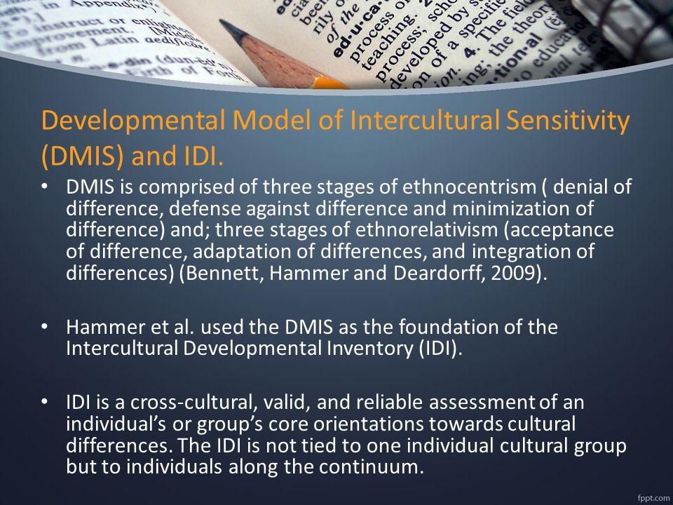 Developmental Model of Intercultural Sensitivity (DMIS) and IDI.