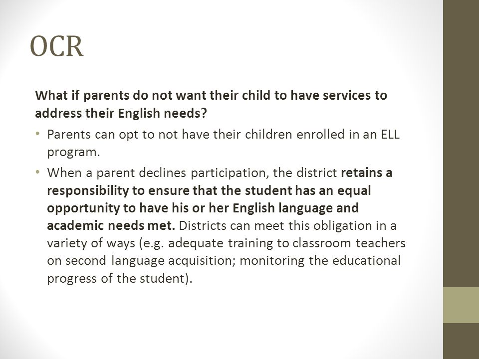 Schools lack special education staff persons who are qualified to deliver recognized alternative language services.