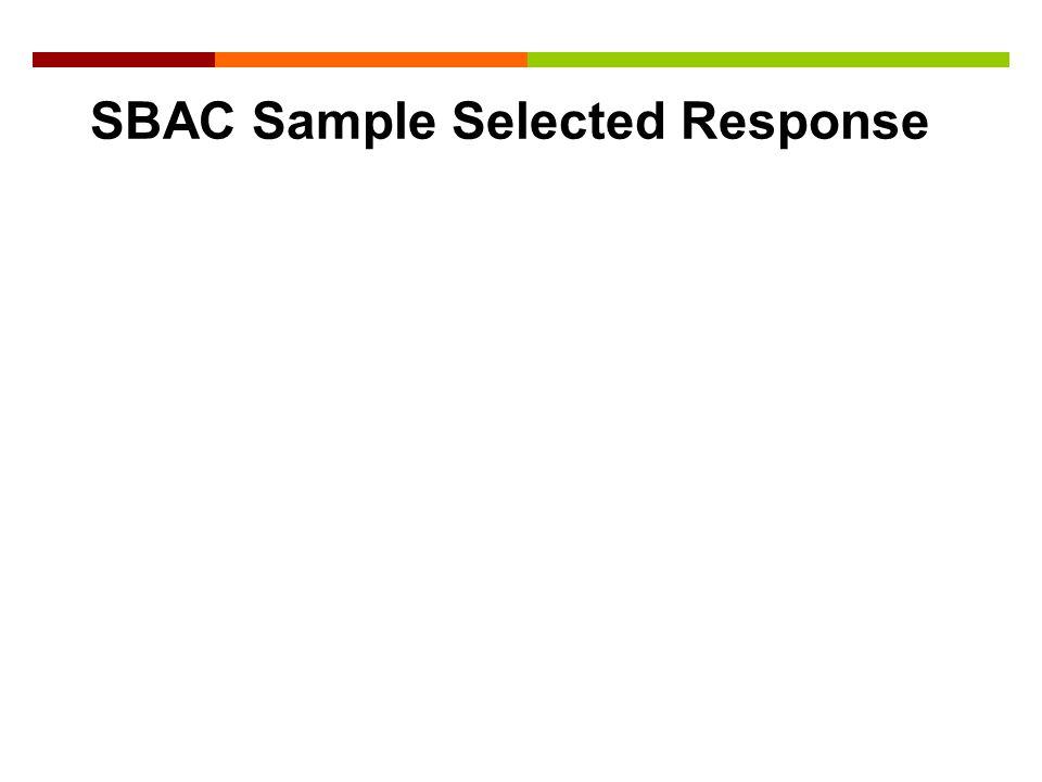 SBAC Sample Selected Response