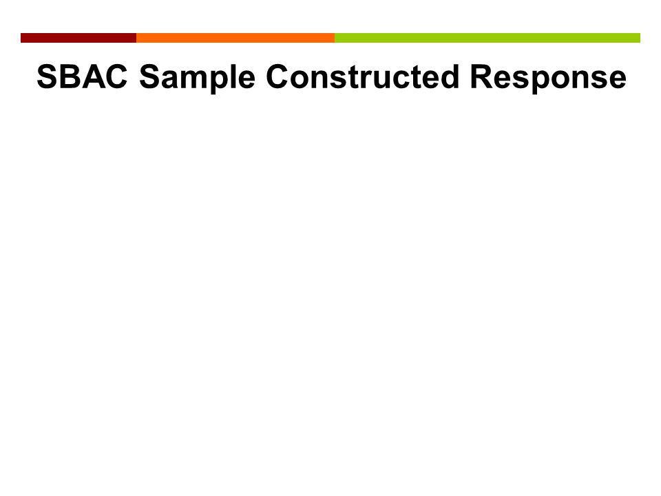 SBAC Sample Constructed Response
