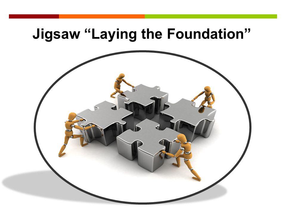 "Jigsaw ""Laying the Foundation"""