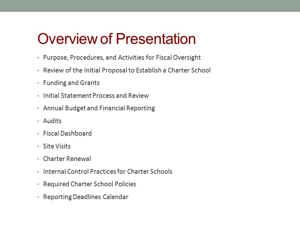 Overview of Presentation Purpose, Procedures, and Activities for Fiscal Oversight Review of the Initial Proposal to Establish a Charter School Funding