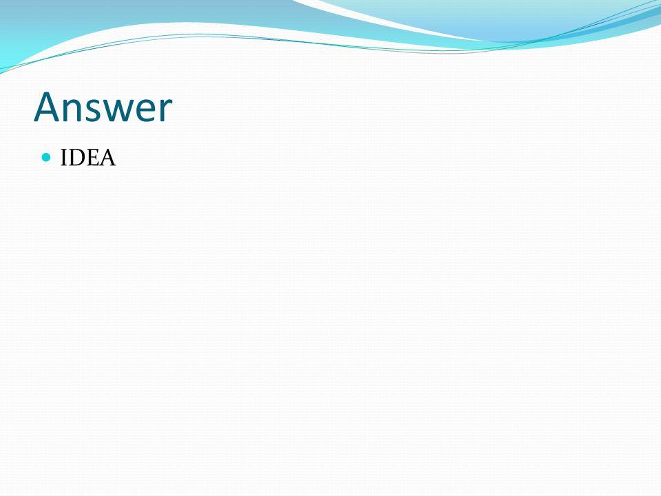 Answer IDEA
