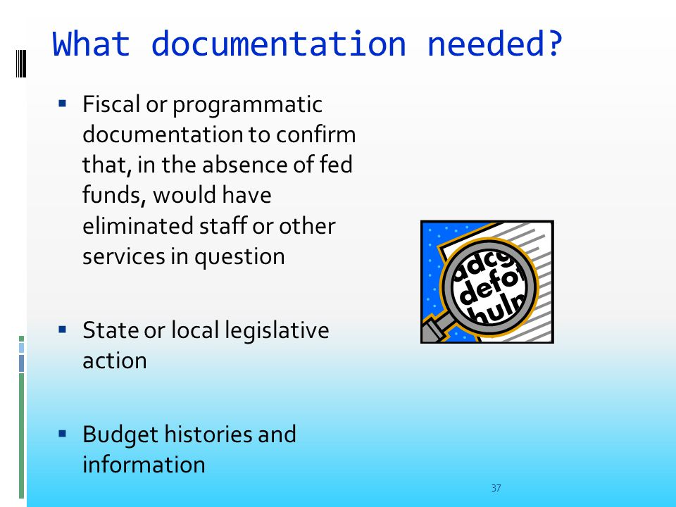 What documentation needed.