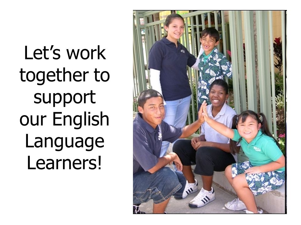 Let's work together to support our English Language Learners!