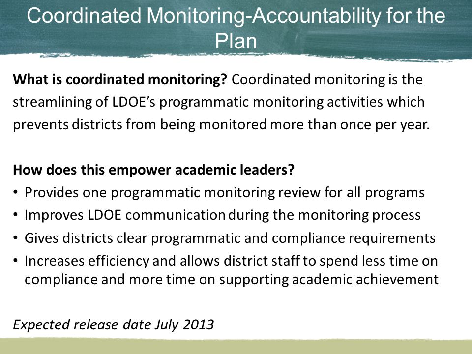Coordinated Monitoring-Accountability for the Plan What is coordinated monitoring.