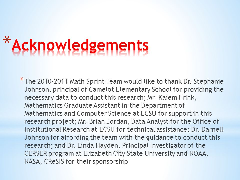 * The 2010-2011 Math Sprint Team would like to thank Dr.
