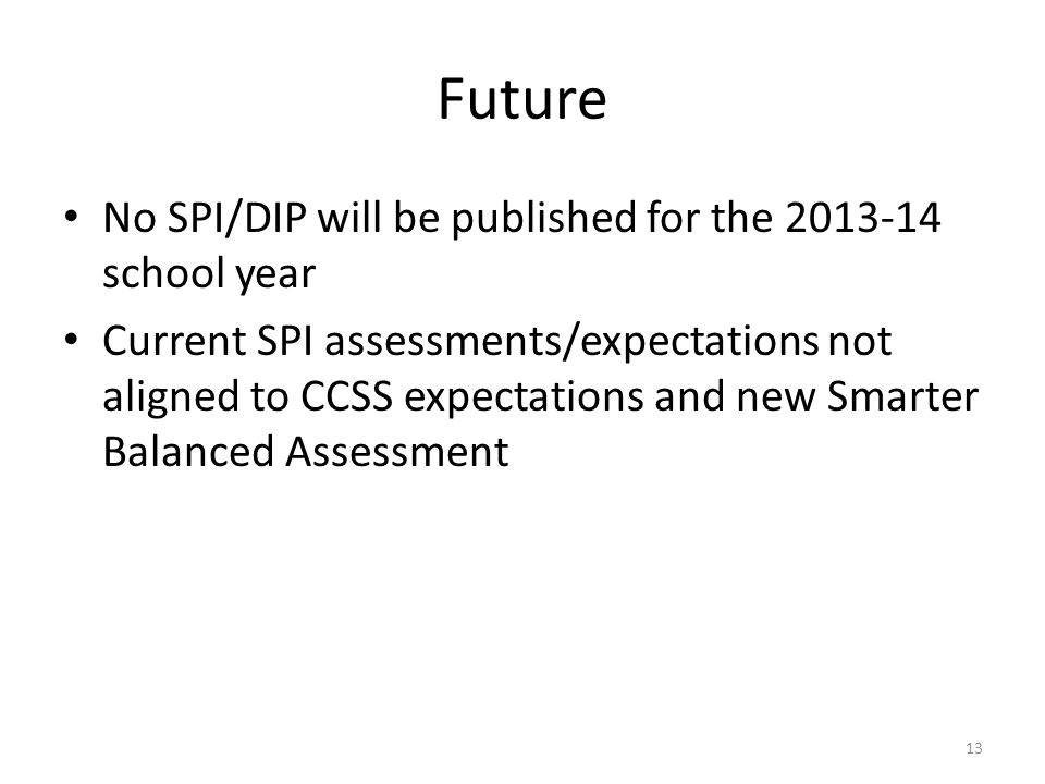 The SPI alone does not represent a full picture of performance as does school classification….
