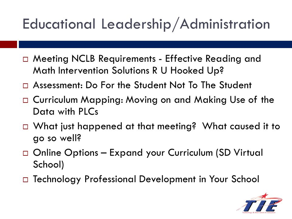Educational Leadership/Administration  Meeting NCLB Requirements - Effective Reading and Math Intervention Solutions R U Hooked Up.