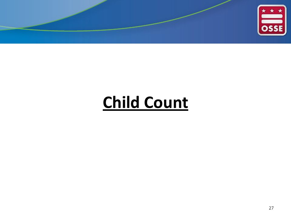 Child Count 27
