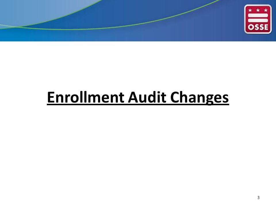 Enrollment Audit Changes 3