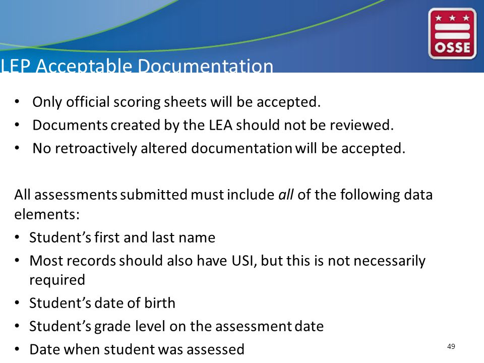 LEP Acceptable Documentation Only official scoring sheets will be accepted.