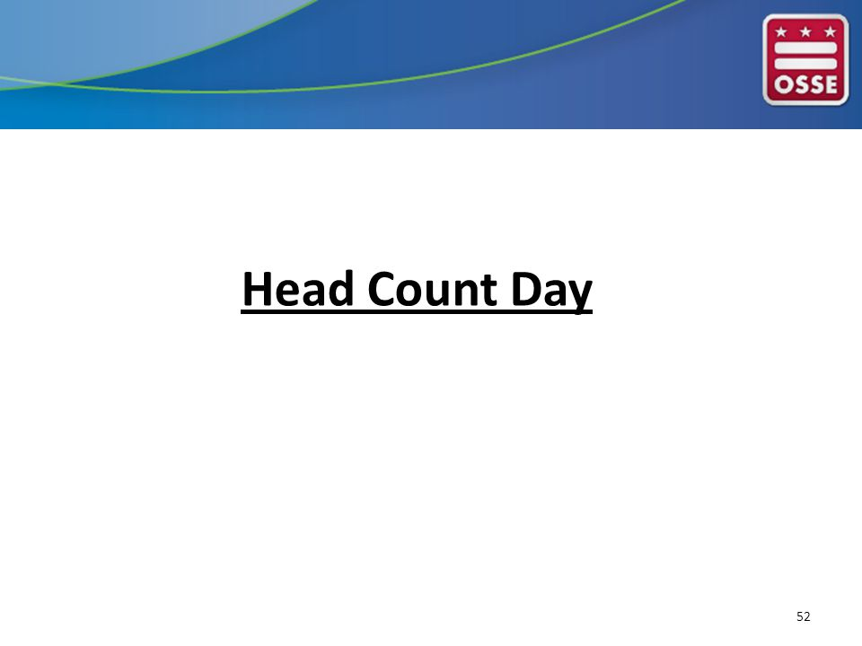 Head Count Day 52