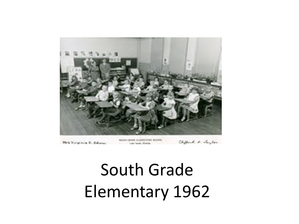 South Grade Elementary 1962