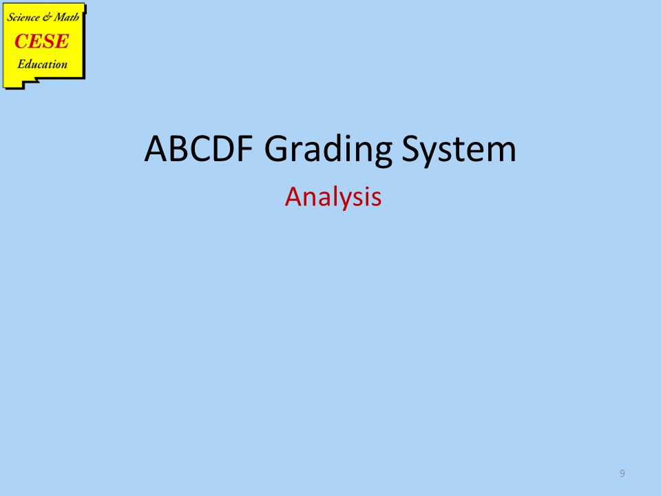 ABCDF Grading System Analysis 9