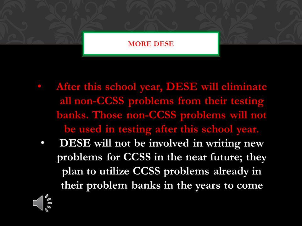 Changes at DESE Adopting CAS -Core Academic Standards- Includes CCSS Math, CCSS English Language Arts, Common standards in Science and Common Standard