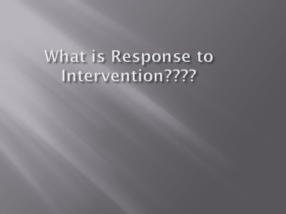 Intensive Interventions Intense and often individualized interventions are for the smallest group of students with the most extreme needs Comprehensive School Wide Intervention Tier 1 TIER 3 Targeted Interventions Tier 2