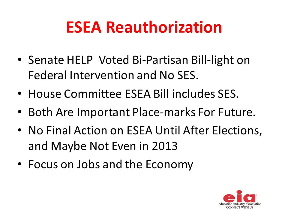 ESEA Reauthorization Senate HELP Voted Bi-Partisan Bill-light on Federal Intervention and No SES.