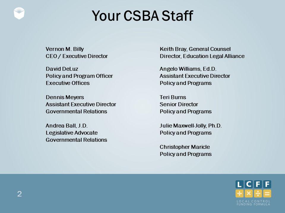 2 Your CSBA Staff Vernon M.