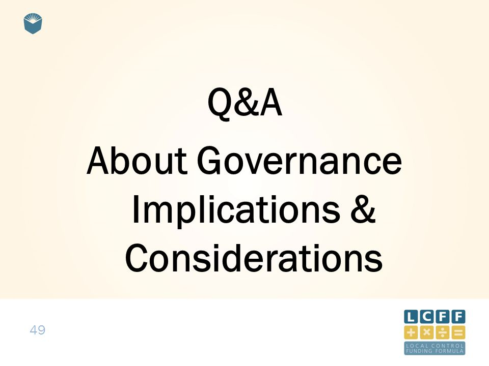 49 Q&A About Governance Implications & Considerations