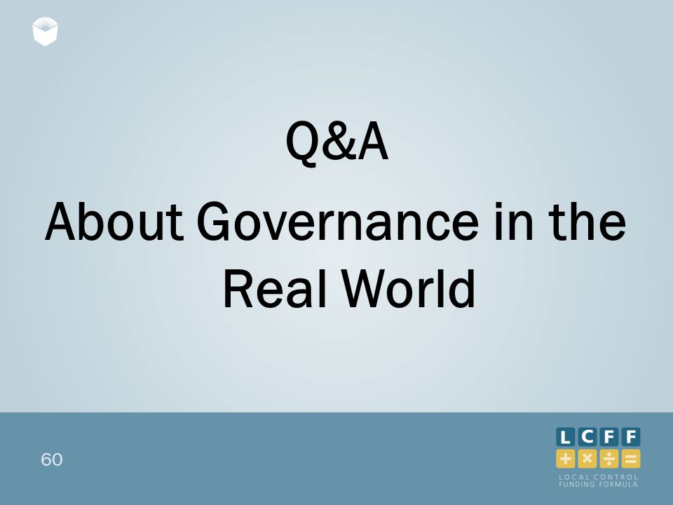 60 Q&A About Governance in the Real World